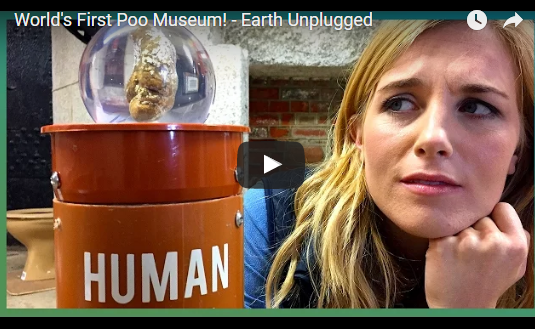 World's First Poo Museum! – Earth Unplugged
