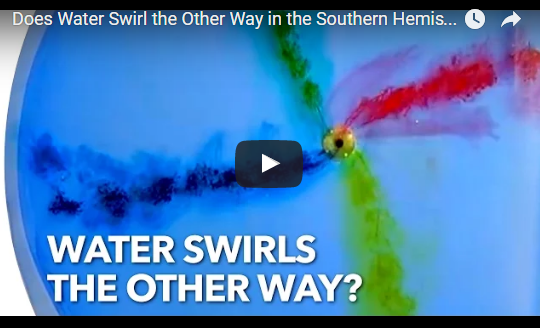 Does Water Swirl the Other Way in the Southern Hemisphere?