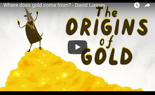 Where does gold come from? – TED-Ed