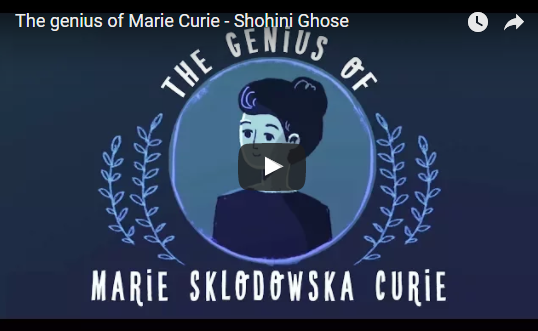 The genius of Marie Curie – Shohini Ghose
