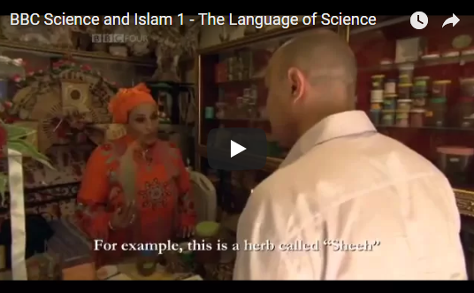 BBC Science and Islam 1 – The Language of Science