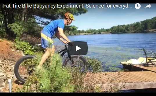 Fat Tire Bike Buoyancy Experiment by Otto