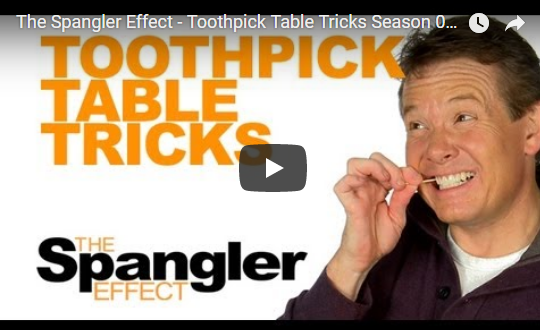 The Spangler Effect – Toothpick Table Tricks