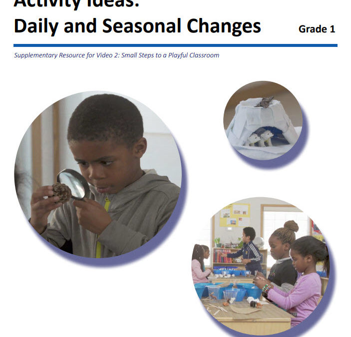 Activity Ideas: Daily and Seasonal Changes – Grade 1 – by the Ontario Science Centre