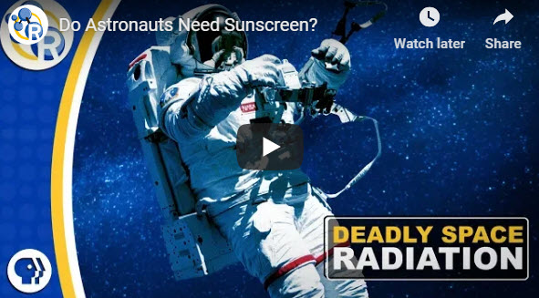 Do Astronauts Need Sunscreen?