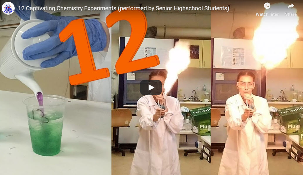 12 Captivating Chemistry Experiments (performed by Senior Highschool Students)