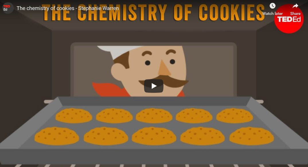 The chemistry of cookies – TED Ed Stephanie Warren