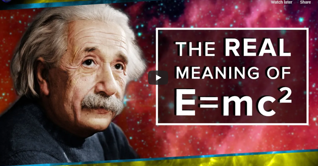 The Real Meaning of E=mc² – by PBS