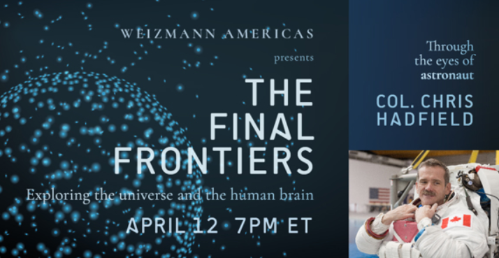 Experience the final frontiers with astronaut Col. Chris Hadfield on April 12! – submitted by Chuck Cohen
